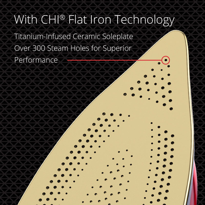 Titanium-infused ceramic soleplate, Over 300 steam holes for superior performance
